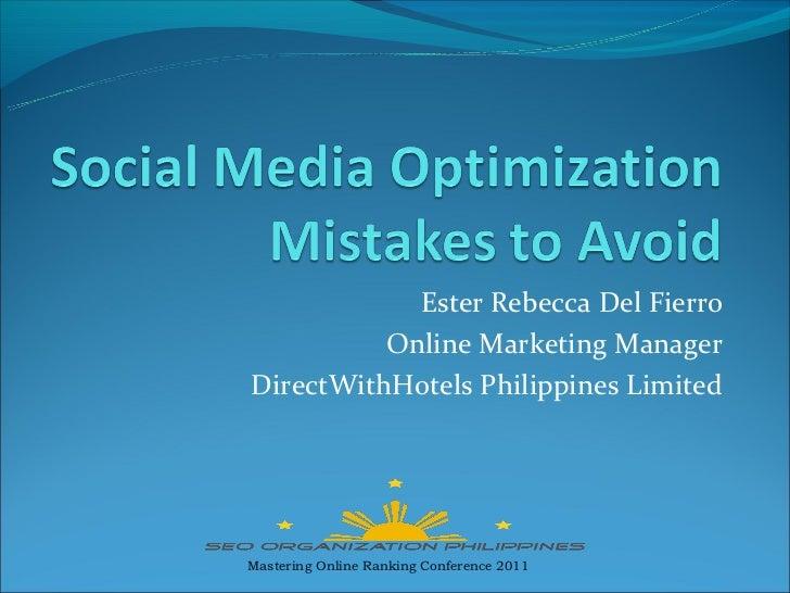 Ester Rebecca Del Fierro          Online Marketing ManagerDirectWithHotels Philippines LimitedMastering Online Ranking Con...
