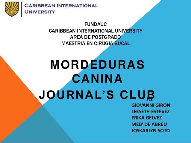 MORDEDURAS CANINA JOURNAL'S CLUBR1 GIOVANNI GIRON LEESETH ESTEVEZ ERIKA GELVEZ MELY DE ABREU JOSKARLYN SOTO FUNDAUC CARIBB...