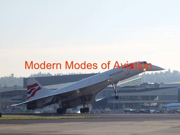 Modern Modes of Aviation