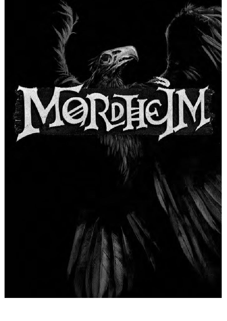 Mordheim        By Tuomas Pirinen with Rick Priestley & Alessio Cavatore                                    Living Ruleboo...