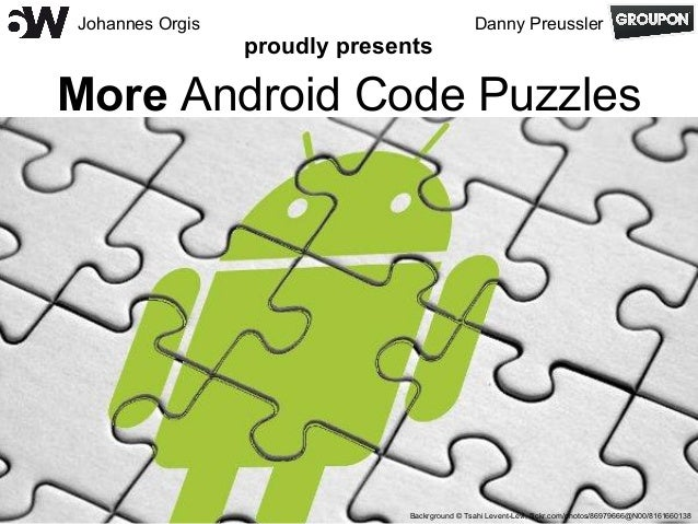 More android code puzzles
