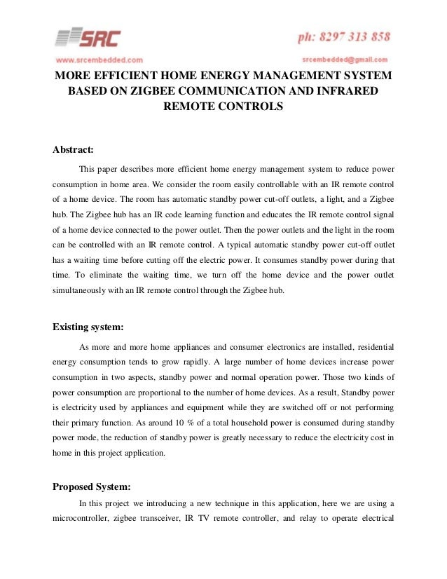 MORE EFFICIENT HOME ENERGY MANAGEMENT SYSTEM BASED ON ZIGBEE COMMUNICATION AND INFRARED REMOTE CONTROLS  Abstract: This pa...
