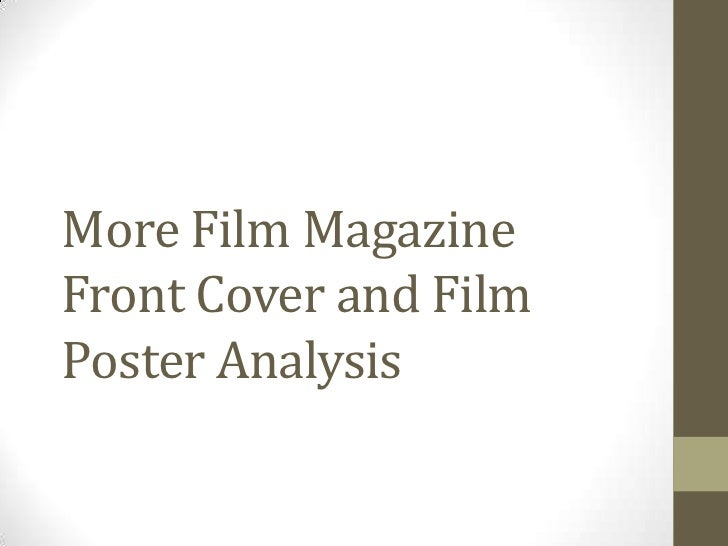 More Film MagazineFront Cover and FilmPoster Analysis