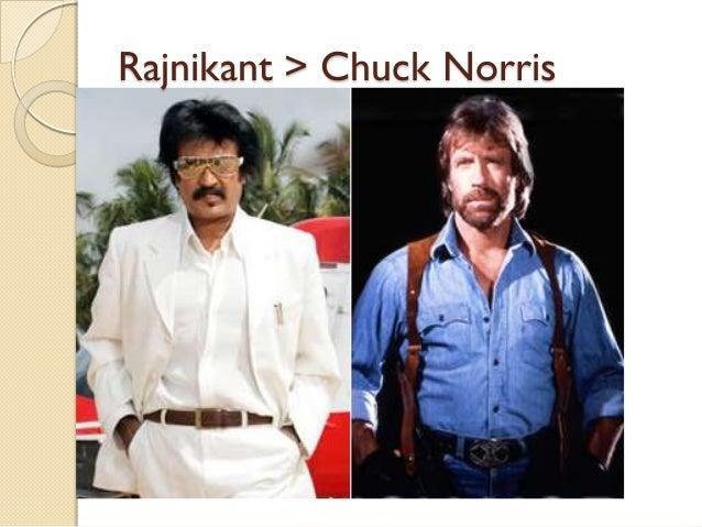 Rajnikant > Chuck Norris
