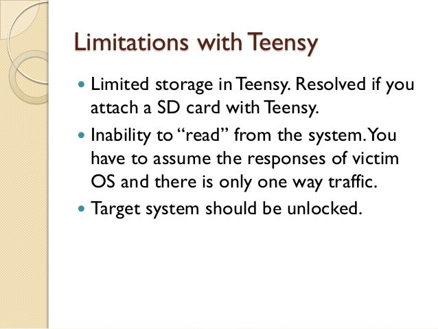 """Limitations with Teensy Limited storage in Teensy. Resolved if you  attach a SD card with Teensy. Inability to """"read"""" fr..."""