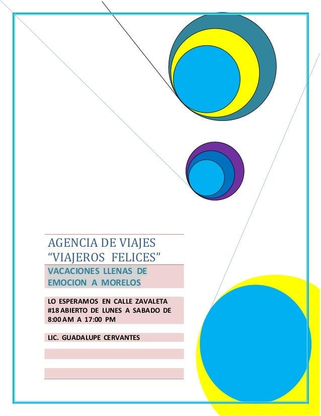 """AGENCIA DE VIAJES """"VIAJEROS FELICES"""" VACACIONES LLENAS DE EMOCION A MORELOS LO ESPERAMOS EN CALLE ZAVALETA #18 ABIERTO DE ..."""