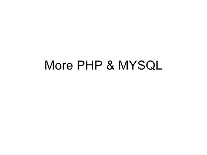 More PHP & MYSQL