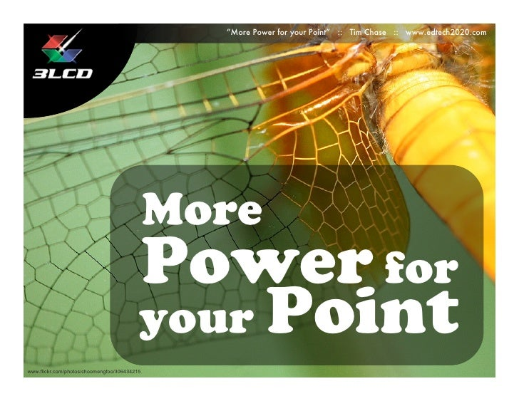 """More Power for your Point"" :: Tim Chase :: www.edtech2020.com                                                   More     ..."