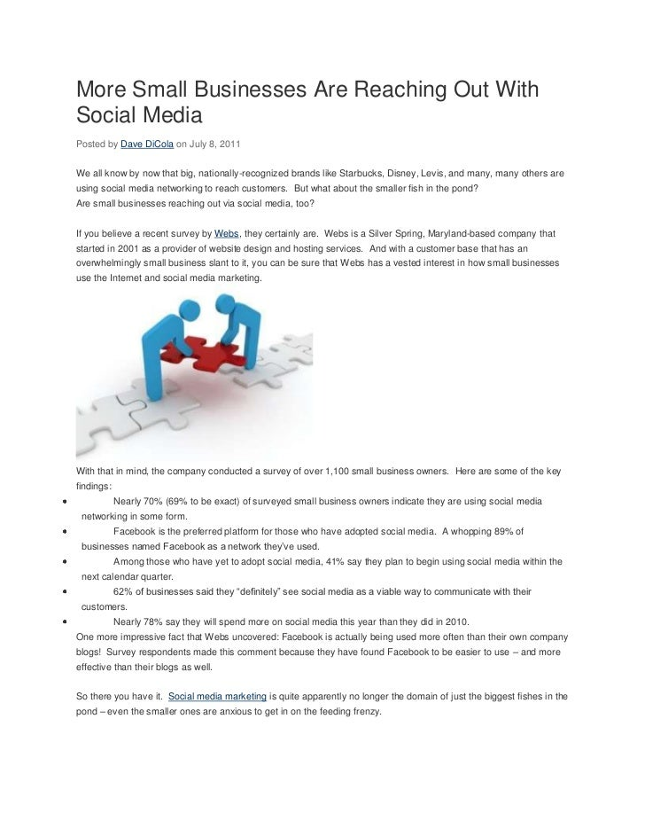 More Small Businesses Are Reaching Out WithSocial MediaPosted by Dave DiCola on July 8, 2011We all know by now that big, n...