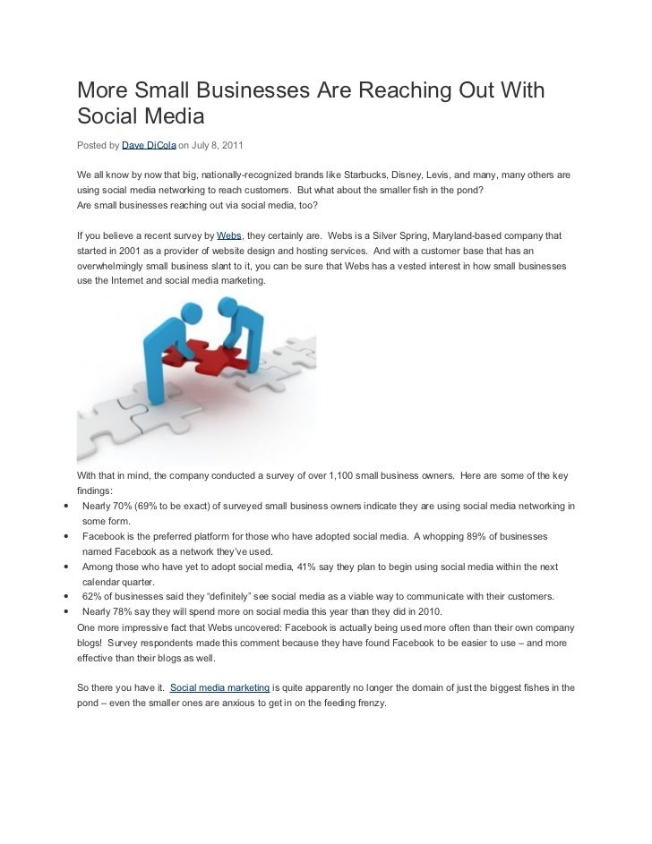 More Small Businesses Are Reaching Out With    Social Media    Posted by Dave DiCola on July 8, 2011    We all know by now...
