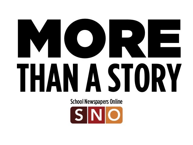 MORE  THAN A STORY  School Newspapers Online