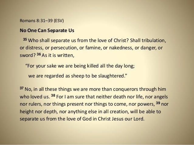 Romans 8:31–39 ...