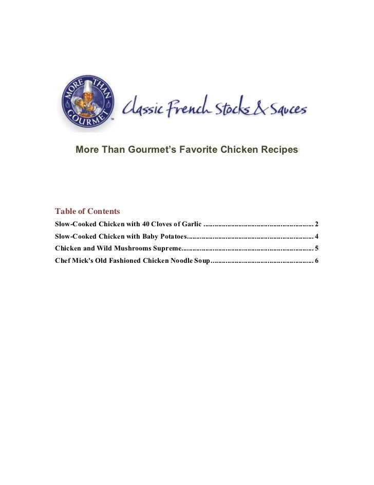More Than Gourmet's Favorite Chicken RecipesTable of ContentsSlow-Cooked Chicken with 40 Cloves of Garlic ...................