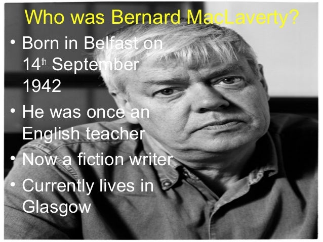 more than just the disease bernard maclaverty Bernard maclaverty's short story is called 'more than just the disease' and comes  from his collection the great profundo there wasn't time to.