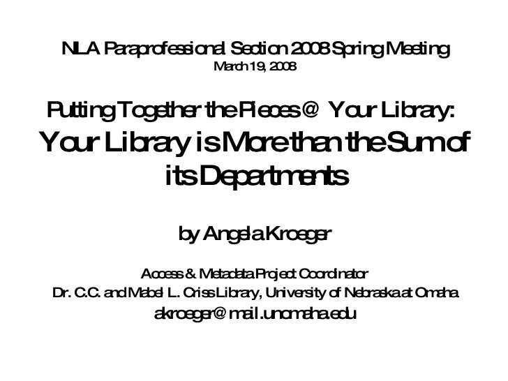 Putting Together the Pieces @ Your Library:   Your Library is More than the Sum of its Departments by Angela Kroeger Acces...