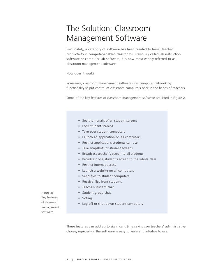 The Solution: Classroom                Management Software                Fortunately, a category of software has been cre...
