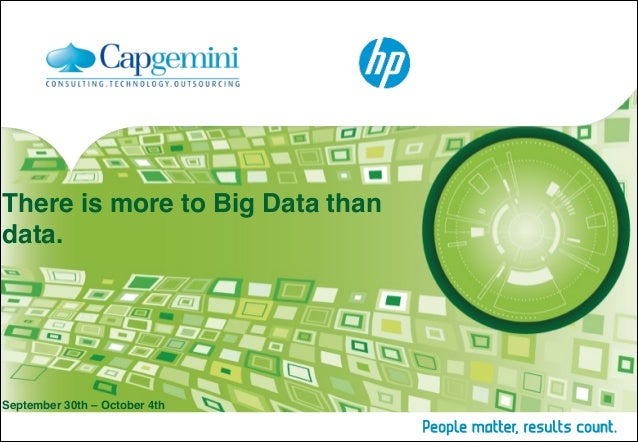 There is more to Big Data than data.  September 30th – October 4th