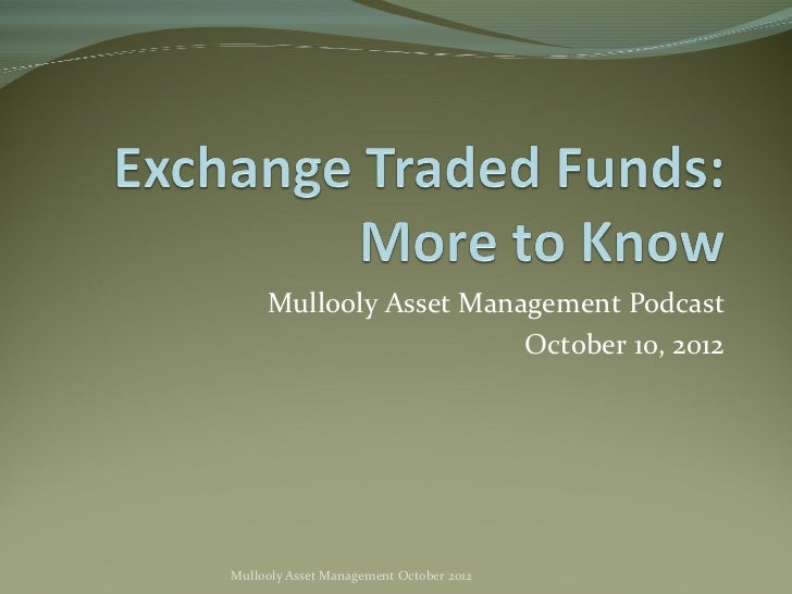 Mullooly Asset Management Podcast                        October 10, 2012Mullooly Asset Management October 2012