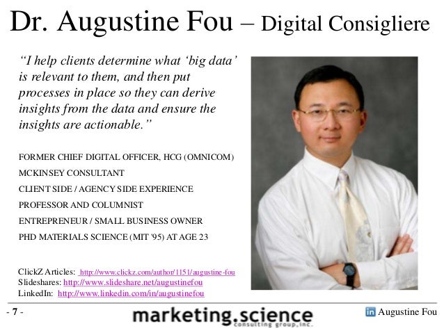 """Dr. Augustine Fou – Digital Consigliere  """"I help clients determine what """"big data""""  is relevant to them, and then put  pro..."""