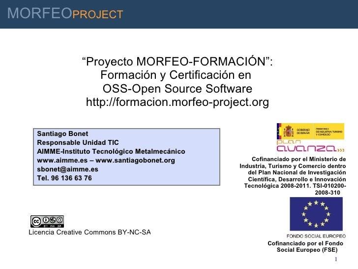 """MORFEOPROJECT                             """"Proyecto MORFEO-FORMACIÓN"""":                               Formación y Certifica..."""
