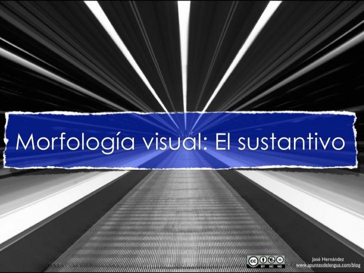 Morfología en imágenes: análisis del sustantivo