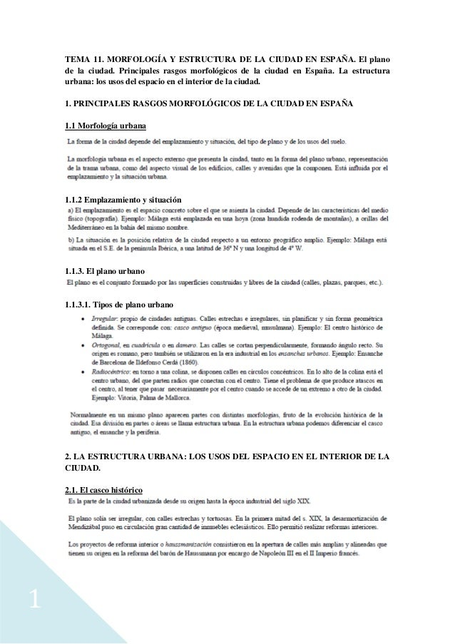 1 TEMA 11. MORFOLOGÍA Y ESTRUCTURA DE LA CIUDAD EN ESPAÑA. El plano de la ciudad. Principales rasgos morfológicos de la ci...