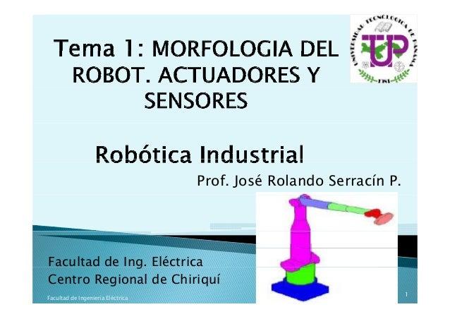 Prof. José Rolando Serracín P. Facultad de Ing. Eléctricag Centro Regional de Chiriquí 1 Facultad de Ingeniería Eléctrica