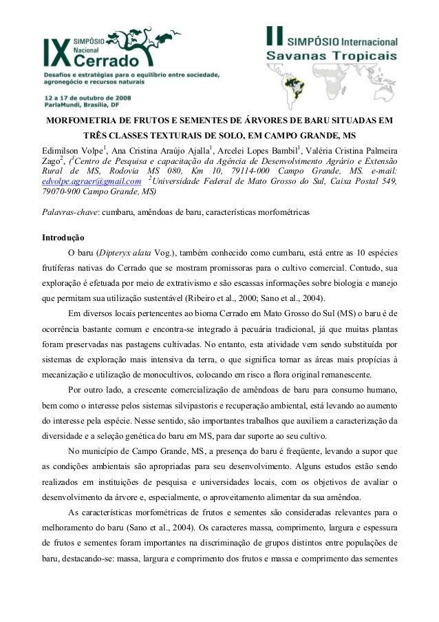 MORFOMETRIA DE FRUTOS E SEMENTES DE ÁRVORES DE BARU SITUADAS EM           TRÊS CLASSES TEXTURAIS DE SOLO, EM CAMPO GRANDE,...