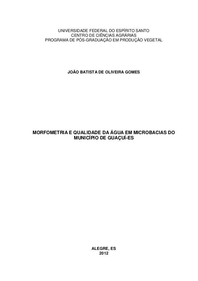 UNIVERSIDADE FEDERAL DO ESPÍRITO SANTO              CENTRO DE CIÊNCIAS AGRÁRIAS    PROGRAMA DE PÓS-GRADUAÇÃO EM PRODUÇÃO V...