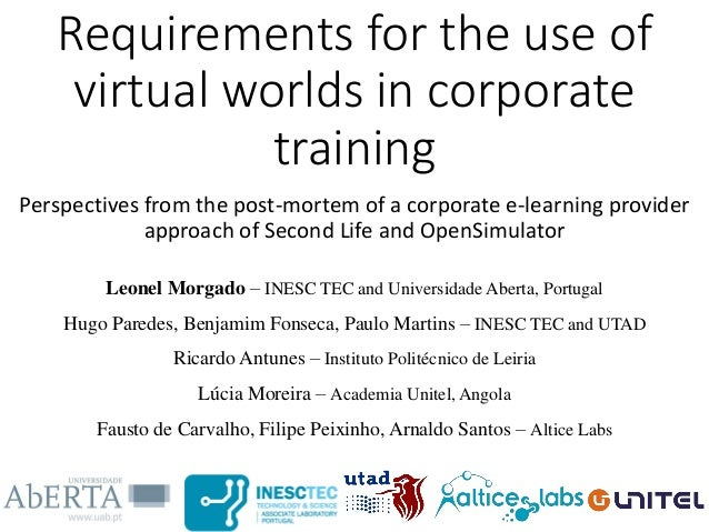 Requirements for the use of virtual worlds in corporate training Perspectives from the post-mortem of a corporate e-learni...