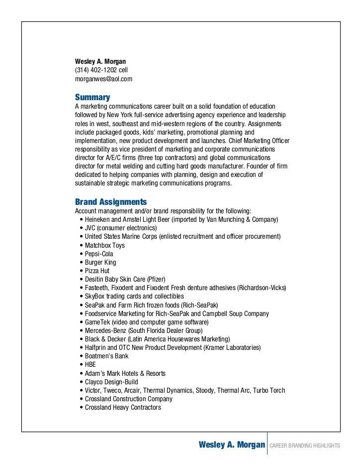 Wesley A. Morgan(314) 402-1202 cellmorganwes@aol.comSummaryA marketing communications career built on a solid foundation o...