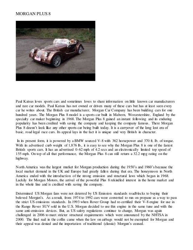 MORGAN PLUS 8 Paul Katsus loves sports cars and sometimes loves to share information on little known car manufacturers and...