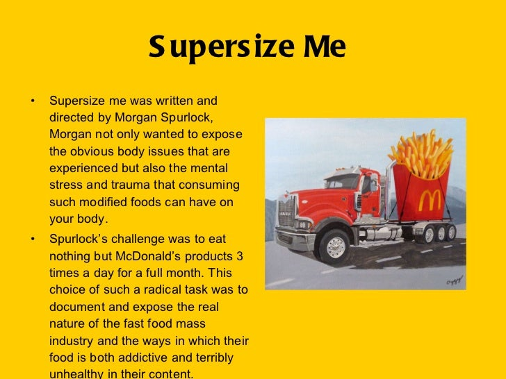 """morgan spurlocks super size me essay Your service has become as important to me as any other part of my studies  """"super size me"""" by morgan spurlock essay free essay example on super size me by ."""