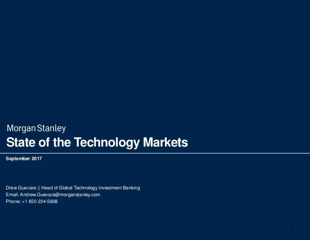 Morgan Stanley State Of The Tech Markets September 2017