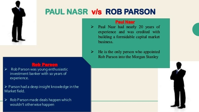 should he be promoted rob parson Rob parson at morgan stanley (a) menu rob parson was a star producer in morgan stanley's this promotion code field is case sensitive so please type.