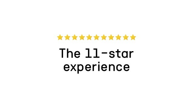 6-star experience
