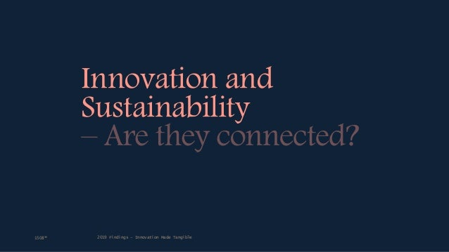 Innovation and Sustainability 2019 Findings – Innovation Made Tangible1508™