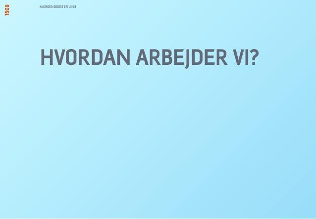 HVORDAN ARBEJDER VI? MORGENBOOSTER #53