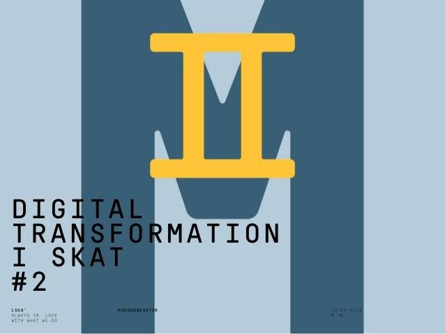 1508™ MORGENBOOSTER DIGITAL TRANSFORMATION I SKAT #2