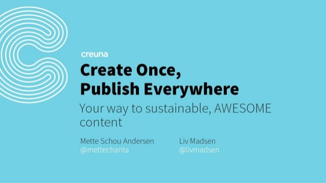 Create Once, Publish Everywhere