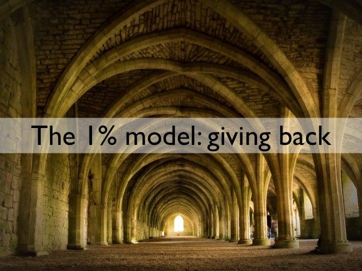 The 1% model: giving back