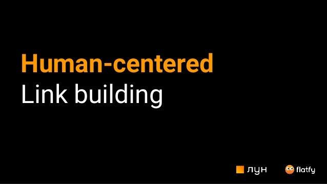 Human-centered Link building