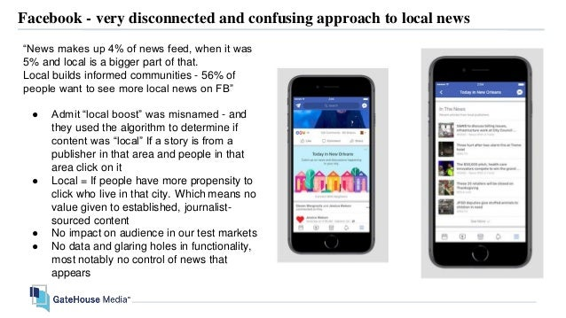 """Facebook - very disconnected and confusing approach to local news """"News makes up 4% of news feed, when it was 5% and local..."""