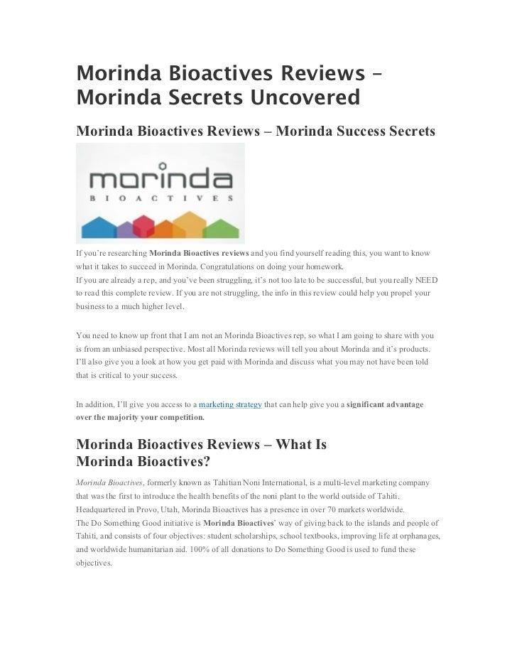 Morinda Bioactives Reviews –Morinda Secrets UncoveredMorinda Bioactives Reviews – Morinda Success SecretsIf you're researc...