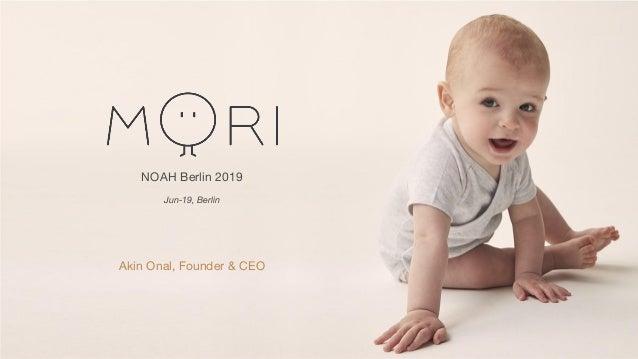 NOAH Berlin 2019 Jun-19, Berlin Akin Onal, Founder & CEO