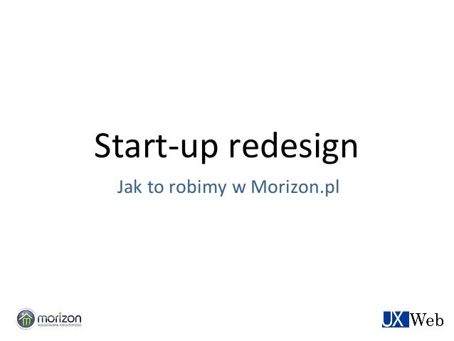Start-up redesign Jak to robimy w Morizon.pl