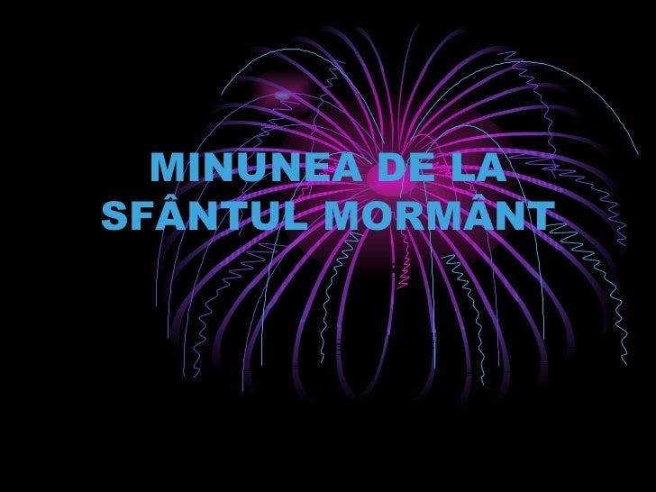 MINUNEA DE LASFÂNTUL MORMÂNT