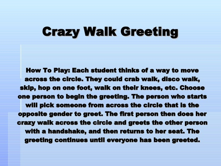 Morning meeting greetings 12 728gcb1238227026 12 crazy walk greeting m4hsunfo Image collections