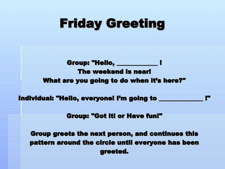 Morning meeting greetings 14 friday greeting m4hsunfo