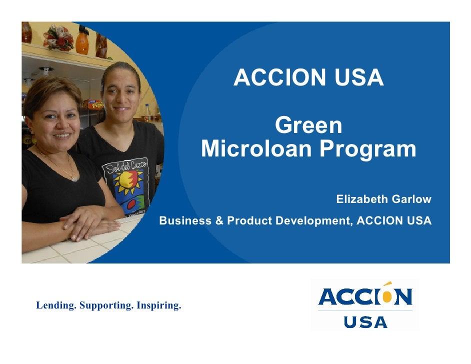 ACCION USA                                          Green                                   Microloan Program             ...